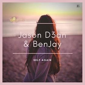 JASON D3AN & BENJAY - SELF AGAIN